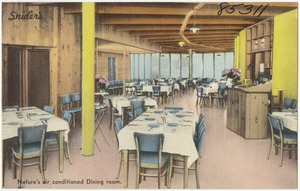 Snider's, Nature's air conditioned dining room.