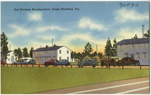 31st division headquarters, Camp Blanding, Fla.