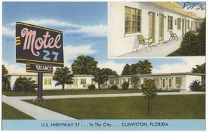 Motel 27, U.S. highway 27 in the city, Clewiston, Florida