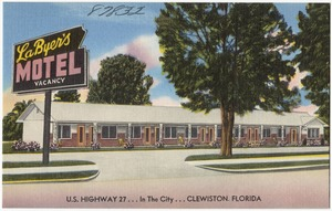 La Byer's Motel U.S. Highway 27 in the city Clewiston, Florida