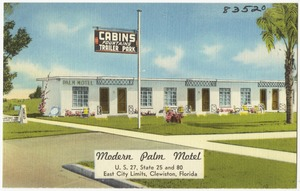 Modern Palm Motel, U.S. 27, state 25 and 8-, east city limits, Clewiston, Florida