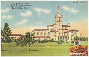28th AAF Base Unit (AAF Regional Hospital) Coral Gables, Florida