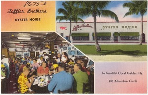Loffler Brothers Oyster House in beautiful Coral Gables, Fla. 280 Alhambra Circle