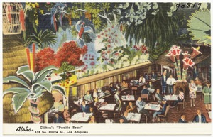 "Aloha- Clifton's ""Pacific Seas,"" 618 So. Olive St., Los Angeles"