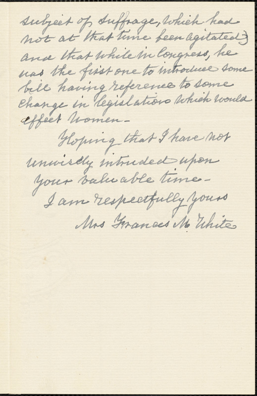 Frances M. White autograph letter signed (incomplete) to Thomas Wentworth Higginson. Boston, Mass., 188-?