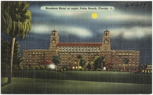 Breakers Hotel at night, Palm Beach, Florida
