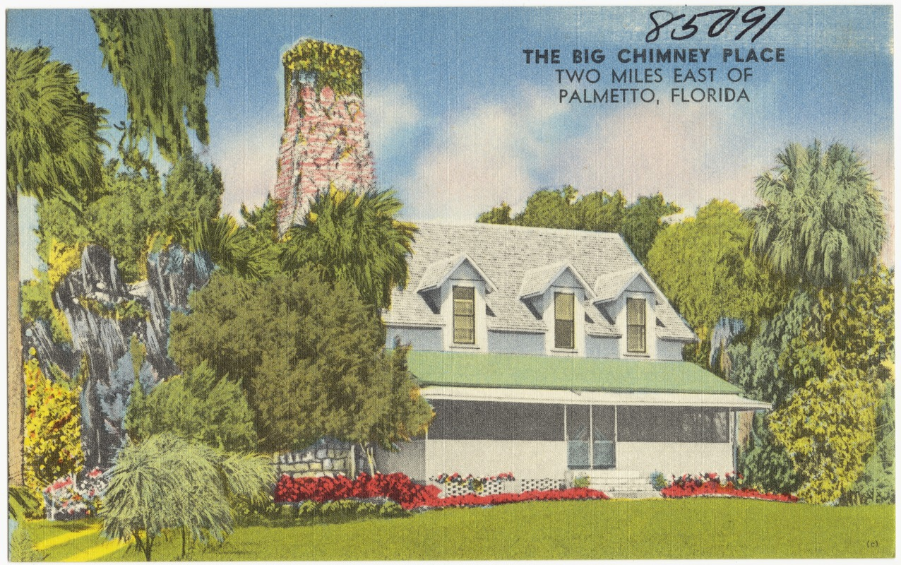 The Big Chimney Place, two miles east of Palmetto, Florida