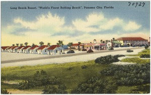 "Long Beach Resort, ""world's finest bathing beach,"" Panama City, Florida"