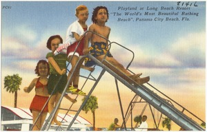 "Playland at Long Beach Resort, ""the world's most beautiful bathing beach,"" Panama City, Florida"