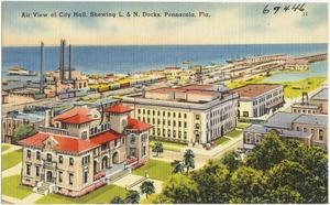 Air view of city hall, showing L. & N. Docks, Pensacola, Florida