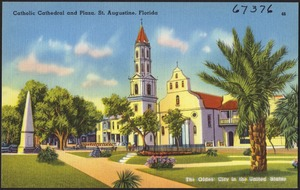 Catholic cathedral and plaza, St. Augustine, Florida, the oldest city in the United States
