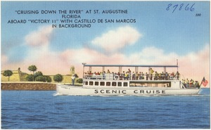 """Cruising down the river"" at St. Augustine, Florida aboard ""Victory II"" with Castillo de San Marcos in background"