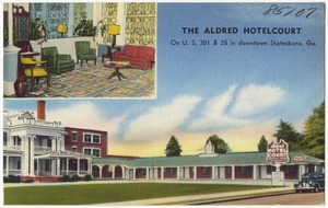 The Aldred Hotelcourt On US 301 25 In Downtown Statesboro Ga Aldrichs Pines Camp And Trailer