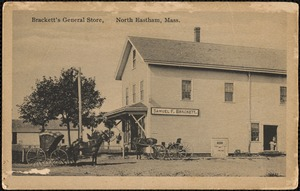 Brackett's General Store, North Eastham, Mass.