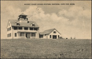 Nauset Coast Guard Station, Eastham, Cape Cod, Mass.