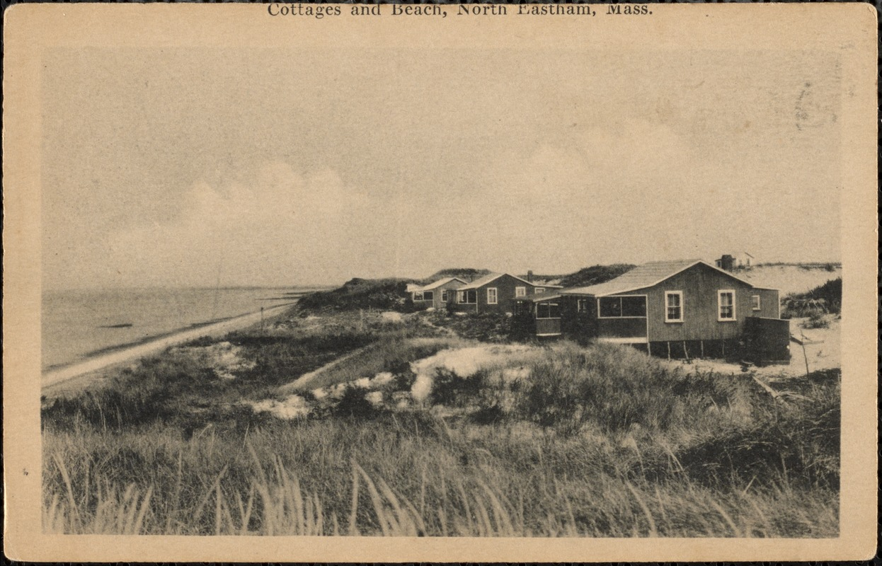 Cottages and beach, North Eastham, Mass.