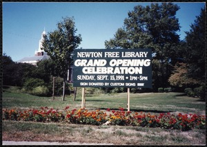 Newton Free Library Grand Opening Celebration, September 15, 1991. Sign donated by Custom Signs on Newton City Hall grounds