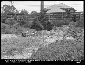 Distribution Department, Southern Extra High Service Pipe Lines, blow-out on 20-inch force main to Bellevue Reservoir, rear of Hyde Park Pumping Station, Hyde Park, Mass., Jul. 14, 1920