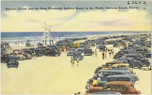 Atlantic Ocean and the most wonderful bathing beach in the world, Daytona Beach, Florida