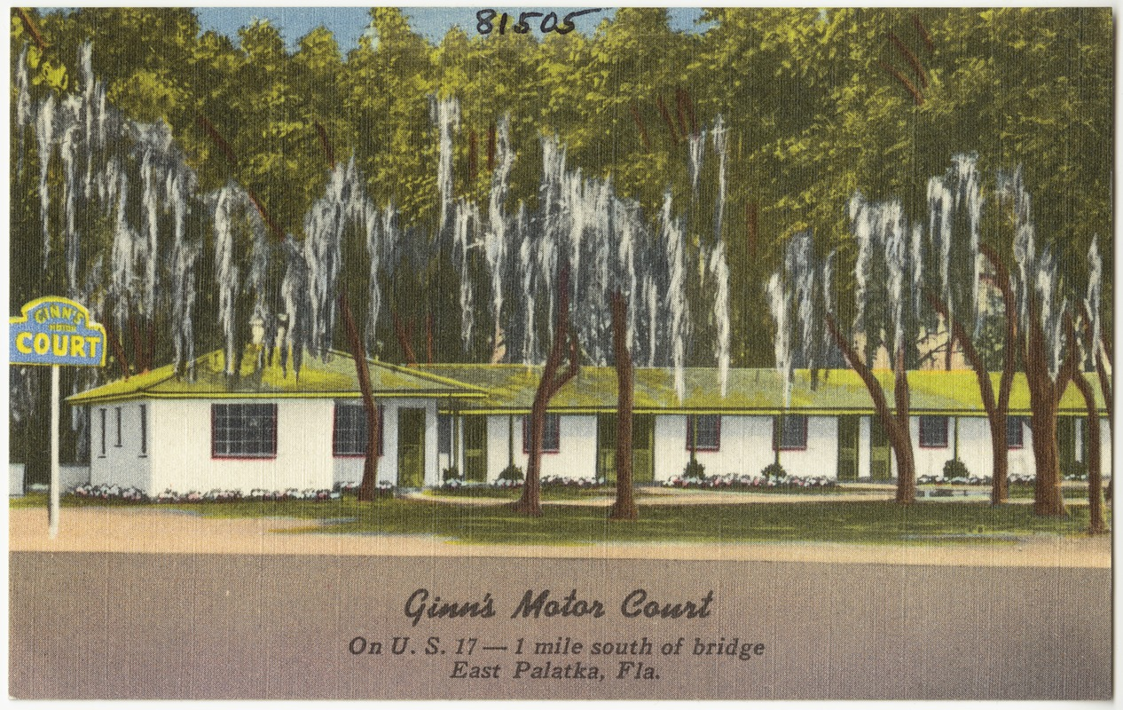 ginns motor court on us 17 one mile south of bridge east palatka florida