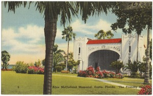 "Alice McClelland Memorial, Eustis, Florida, ""The Friendly City"""