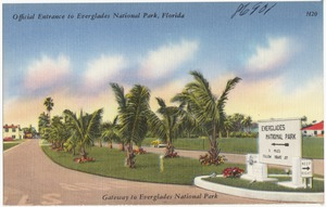 Official Entrance to Everglades National Park, Florida. Gateway to Everglades National Park