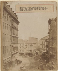 Washington Street, beginning on right, to Faneuil Hall. Wilson's Lane (now Devonshire Street) next Exchange Street. Way down on right, Faneuil Hall