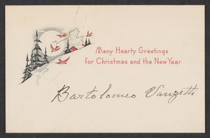 Sacco-Vanzetti Case Records, 1920-1928. Correspondence. Bartolomeo Vanzetti Christmas Card, no person, n.d. Box 40, Folder 123, Harvard Law School Library, Historical & Special Collections