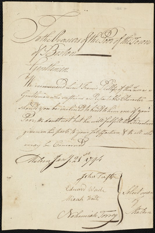 Document of indenture: Servant: Penney, William. Master: Phillips, Francis. Town of Master: Malden. Selectmen of thetown of Malden autograph document signed to the Overseers of the Poor of the town of Boston: Endorsement Certificate for Francis Phillips.