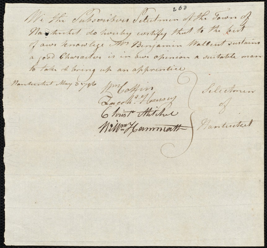 Document of indenture: Servant: McKenzie, Thomas. Master: Wallcut, Benjamin. Town of Master: Nantucket. Selectmen of the town of Nantucket autograph document signed to the [Overseers of the Poor of the town of Boston]: Endorsement Certificate for Benjamin Wallcut.