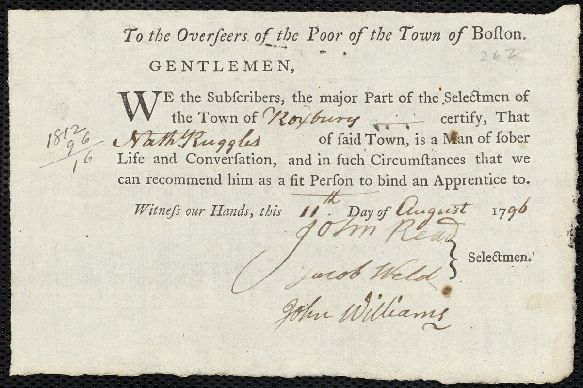 Document of indenture: Servant: Bager, Dublin. Master: Ruggles, Nathaniel. Town of Master: Roxbury. Selectmen of the town of Roxbury autograph document signed to the Overseers of the Poor of the town of Boston: Endorsement Certificate for Nathaniel Ruggles.
