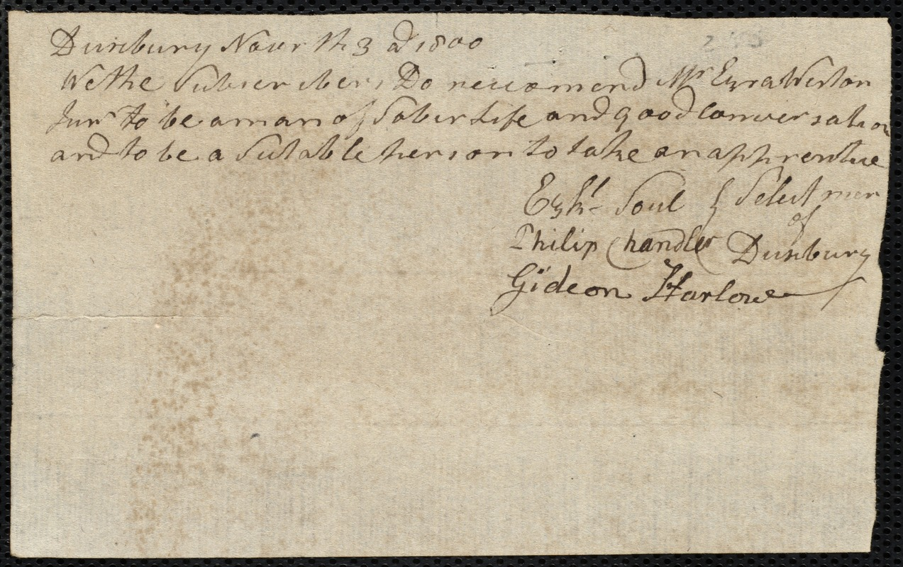 Document of indenture: Servant: McKenzie, John. Master: Weston, Ezra Jr. Town of Master: Doxborough. Selectmen of the town of Doxborough autograph document signed to the [Overseers of the Poor of the town of Boston]: Endorsement Certificate for Ezra Weston, Jr.