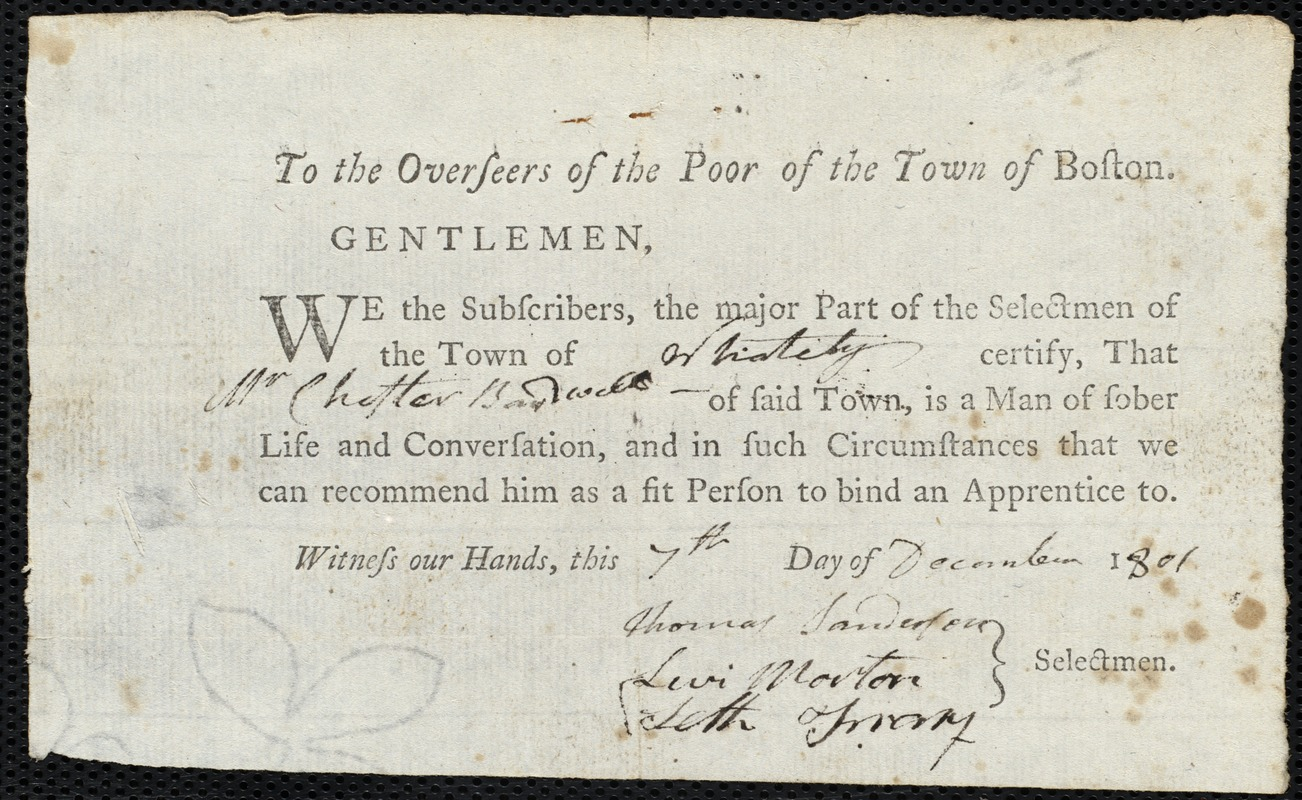 Document of indenture: Servant: Burdekin, John. Master: Bardwell, Chester. Town of Master: Whateley. Selectmen of the town of Whateley autograph document signed to the Overseers of the Poor of the town of Boston: Endorsement Certificate for Chester Bardwell.