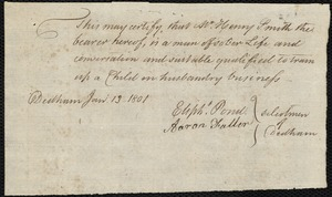 Document of indenture: Servant: Smith, Theodore. Master: Smith, Henry. Town of Master: Dedham. Selectmen of the town of Dedham autograph document signed to the [Overseers of the Poor of the town of Boston]: Endorsement Certificate for Henry Smith.