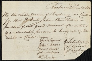 Document of indenture: Servant: Gordan, Sarah. Master: Bartlett [Bartlet], John. Town of Master: Roxbury. Selectmen of the town of Roxbury autograph document signed to the [Overseers of the Poor of the town of Boston]: Endorsement Certificate for John Bartlett.