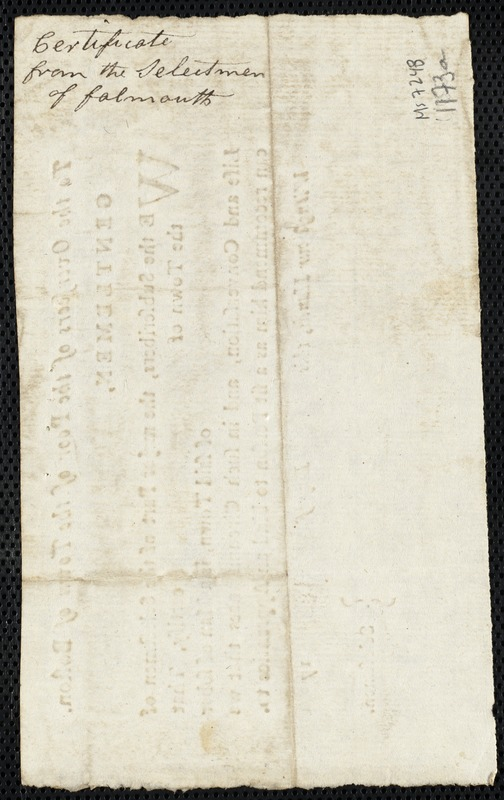 Document of indenture: Servant: Hillman, Cornelius. Master: Bucknam, Nathan. Town of Master: Falmouth. Selectmen of the town of Falmouth autograph document signed to the Overseers of the Poor of the town of Boston: Endorsement Certificate for Nathan Bucknam.