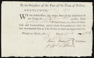 Document of indenture: Servant: Mongo, Elias. Master: Newhall, Phineas. Town of Master: Leicester. Selectmen of the town of Leicester autograph document signed to the Overseers of the Poor of the town of Boston: Endorsement Certificate for Phineas Newhall.