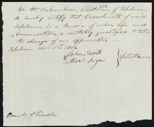 Document of indenture: Servant: Marmior, Peter. Master: Smith, Ezra. Town of Master: Topsham. Selectmen of the town of Topsham autograph document signed to the [Overseers of the Poor of the town of Boston]: Endorsement Certificate for Ezra Smith.