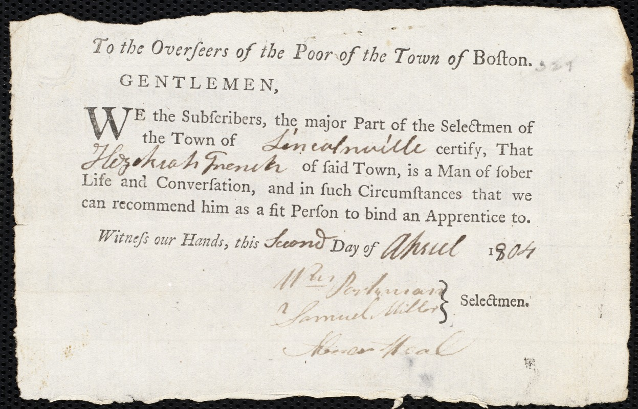 Document of indenture: Servant: Ambrury, Eliza. Master: French, Hezekiah. Town of Master: Lincolnville. Selectmen of the town of Lincolnville autograph document signed to the Overseers of the Poor of the town of Boston: Endorsement Certificate for Hezekiah French.