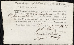 Document of indenture: Servant: Hale, John. Master: Tambling, Elisha. Town of Master: Bellingham. Selectmen of the town of Bellingham autograph document signed to the Overseers of the Poor of the town of Boston: Endorsement Certificate for Elisha Tambling.