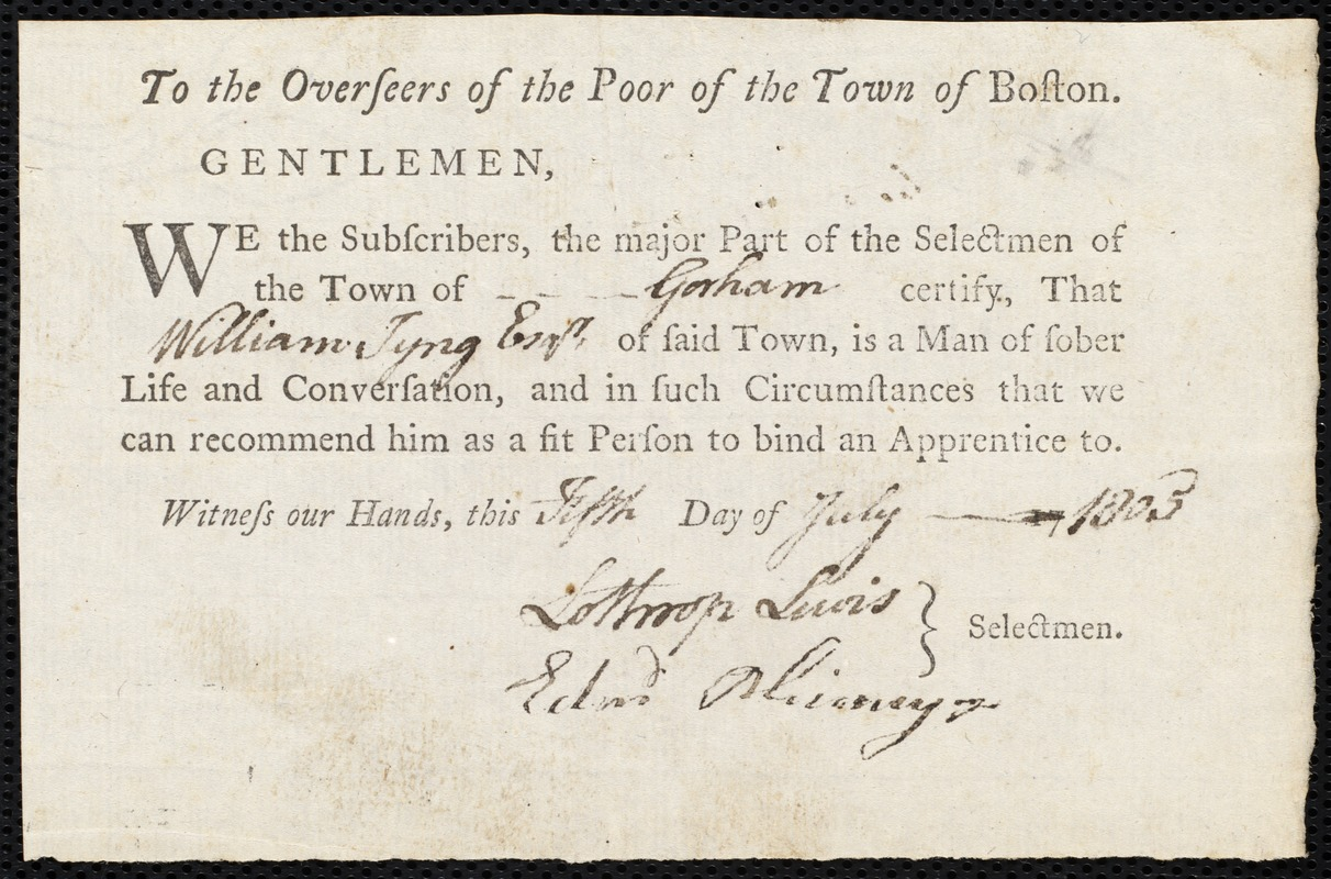 Document of indenture: Servant: Chew, Maynard. Master: Tyng, William. Town of Master: Gorham. Selectmen of the town of Gorham autograph document signed to the Overseers of the Poor of the town of Boston: Endorsement Certificate for William Tyng.