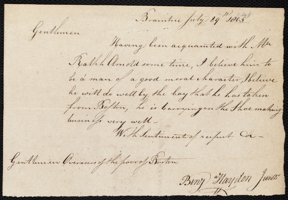 Document of indenture: Servant: Burdekin, Thomas. Master: Arnold, Ralph. Town of Master: Braintree. Selectmen of the town of Braintree autograph document signed to the Overseers of the Poor of the town of Braintree: Endorsement Certificate for Ralph Arnold.