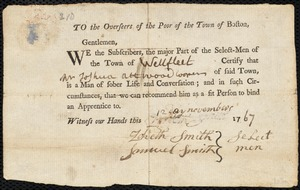 Document of indenture: Servant: Watson, John. Master: Atwood, Joshua. Town of Master: Wellfleet. Selectmen of the town of Wellfleet autograph document signed to the Overseers of the Poor of the town of Boston: Endorsement Certificate for Joshua Atwood.