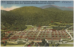 Airplane view of Swannanoa Division, Veterans Administration Hospital, Oteen, N.C. between Black Mountain and Asheville