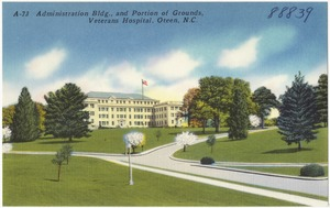 Administration Bldg., and portion of grounds, Veterans Hospital, Oteen, N.C.