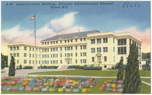 Administration Building, and portion of grounds, Veterans Hospital, Oteen, N.C.