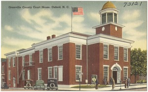 Granville County Court House, Oxford, N. C.