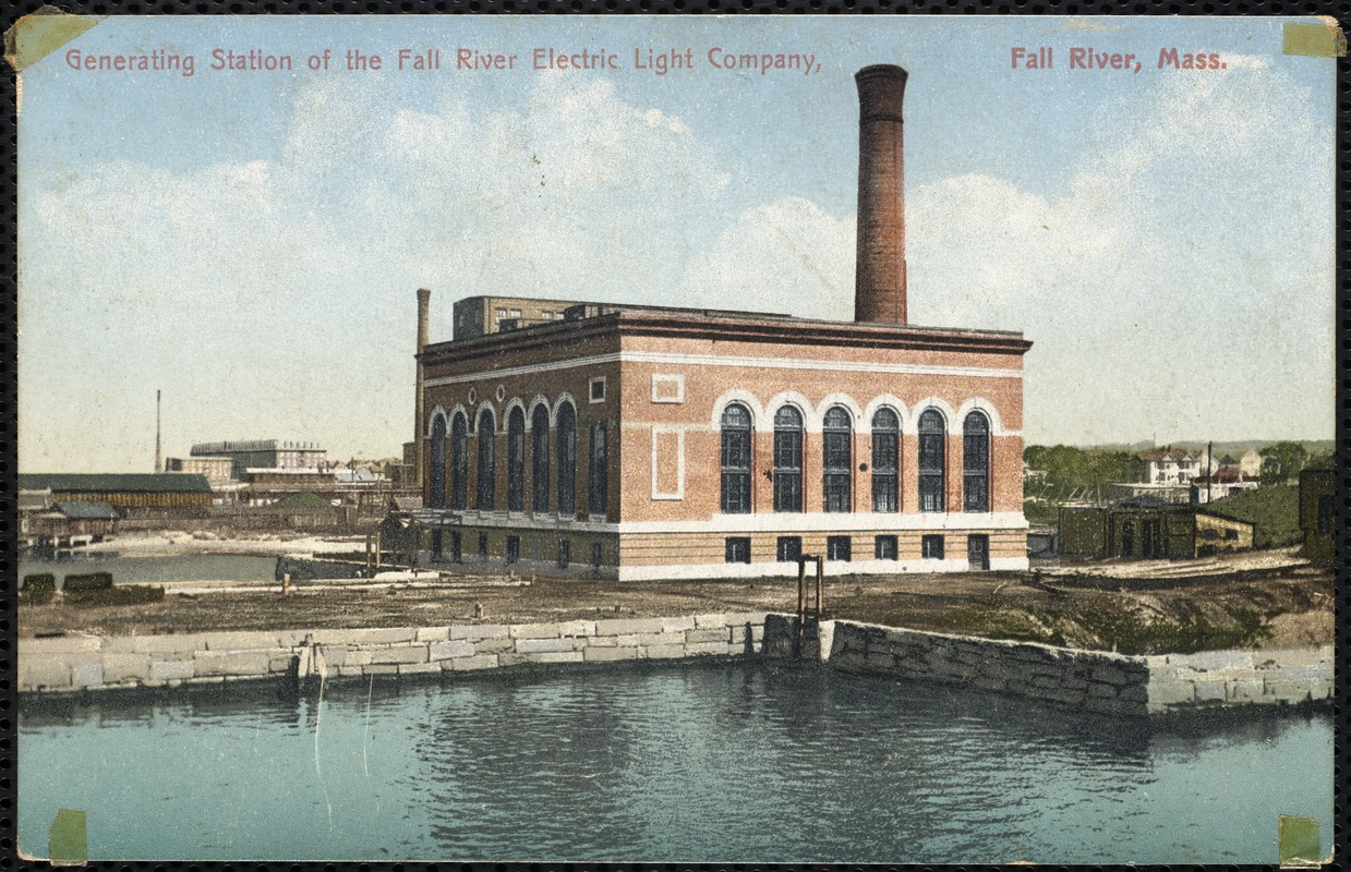 Generating station of the Fall River Electric Light Company, Fall