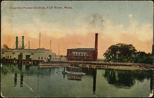 Electric power station, Fall River, Mass.