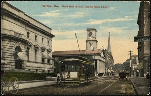 Fall River, Mass., North Main St. showing Public Library